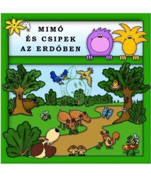 Mimó és Csipek az erdőben mesekönyv
