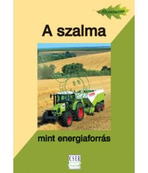 A szalma mint energiaforrás