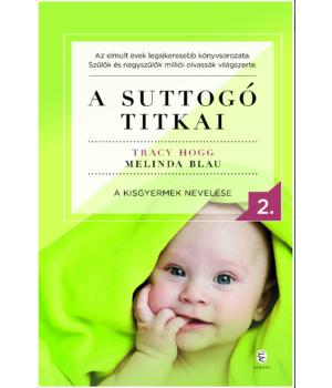 A suttogó titkai 2. A kisgyermek nevelése